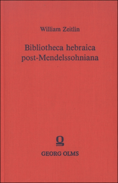 Bibliotheca hebraica post-Mendelssohniana.