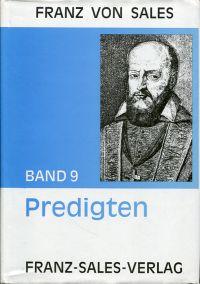 Ausgewählte Predigten  Aus dem Französichen übertragen von Anneliese Lubinsky und Anton Nobis.