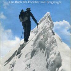 Berge der Welt. Das Buch der Forscher und Bergsteiger.