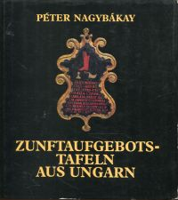 Zunftaufgebotstafeln aus Ungarn.