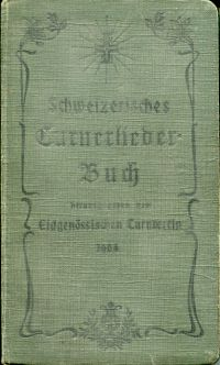 Schweizerisches Turner-Liederbuch. Hrsg. vom Eidgenössischen Turnverein.