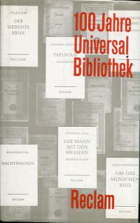 100 Jahre Universal-Bibliothek. Ein Almanach.