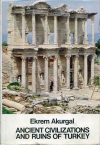 Ancient civilizations and ruins of Turkey from prehistoric times until the end of the Roman Empire.