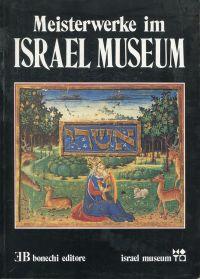 Meisterwerke im Israel Museum.