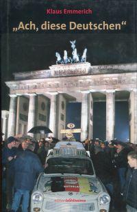 """""""Ach, diese Deutschen"""". Eine Nation auf der Suche nach ihrer 4. Identität."""