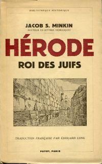 Hérode, roi des Juifs.