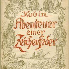 Abenteuer einer Zeichenfeder. Mit einer Einführung von Max Unold.