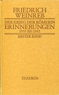 Der Krieg der Römerin. Erinnerungen 1935 bis 1943.