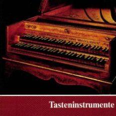 Tasteninstrumente des Museums [Musikinstrumenten-Museum des Staatliches Institut für Musikforschung Berlin]. Kielklaviere, Clavichorde, Hammerklaviere.