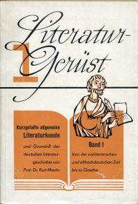 Von der vorliterarischen und althochdeutschen Zeit bis zu Goethe.