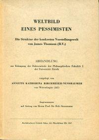 Weltbild eines Pessimisten. Die Struktur der konkreten Vorstellungswelt von James Thomson (B.V.).