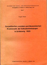 Zur politischen, sozialen und ökonomischen Problematik der Volksabstimmungen in Schleswig  1920.