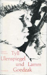 Tyll Ulenspiegel und Lamm Goedzak. Legende von ihren heroischen, lustigen und ruhmreichen Abenteuern im Lande Flandern und anderen Orts.