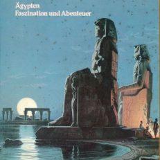 Ägypten, Faszination und Abenteuer. [2. Juli - 10. Oktober 1982].