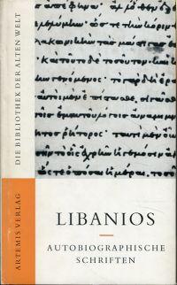 Autobiographische Schriften. Eingeleitet, übersetzt und erläutert von Peter Wolf.