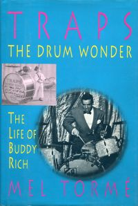 Traps the drum wonder. The life of Buddy Rich.