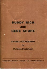 Buddy Rich and Gene Krupa. a filmo-discography.