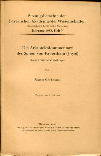 Die Aristoteleskommentare des Simon von Faversham ([gest.] 1306). Handschriftliche Mitteilungen.