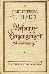 Besonnte Vergangenheit. Lebenserinnerungen (1859 - 1919).