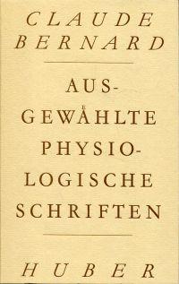 Ausgewählte physiologische Schriften.