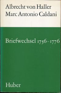 Briefwechsel 1756 - 1776. Hrsg. von Erich Hintzsche.