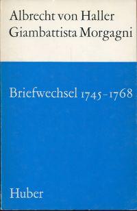 Briefwechsel 1745 - 1768. Hrsg. von Erich Hintzsche.