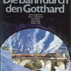 Die Bahn durch den Gotthard.