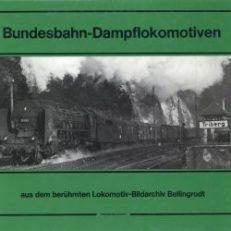 Bundesbahn-Dampflokomotiven [aus dem berühmten Lokomotiv-Bildarchiv Bellingrodt].