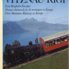 Vitznau-Rigi (Zahnradbahn) und Weggis-Rigi Kaltbad (Luftseilbahn). 1. Bergbahn Europas Vitznau-Rigi (chemin de fer à crémaillère) et Weggis-Rigi Kaltbad (téléphérique).