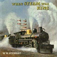 When steam was king.