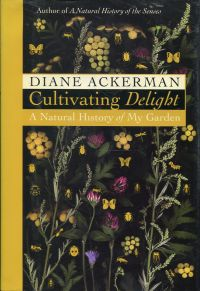 Cultivating delight. A natural history of my garden.