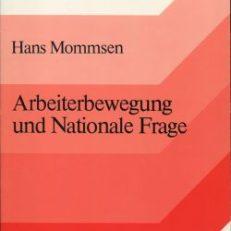 Arbeiterbewegung und Nationale Frage. Ausgewählte Aufsätze.