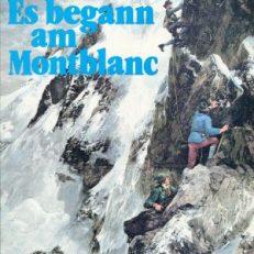 Es begann am Montblanc.