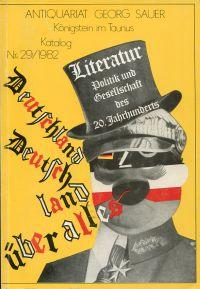 Literatur. Politik und Gesellschaft des 20. Jahrhunderts. Mit einem Anhang: Malik-Verlag. Eine Sammlung.
