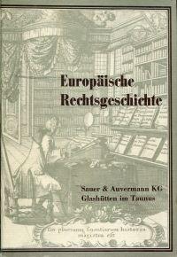 Europäische Rechtsgeschichte.