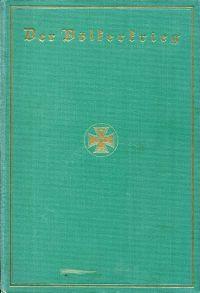 Der Völkerkrieg. Eine Chronik der Ereignisse seit dem 1. Juli 1914, Band 2.