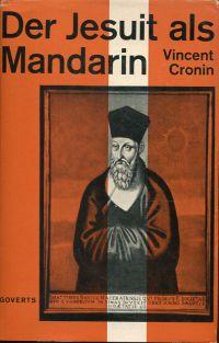 Der Jesuit als Mandarin.