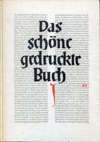 Das schöne gedruckte Buch. Im ersten Jahrhundert nach Gutenberg.