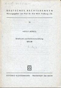 Strafrecht und Kulturentwicklung. 1873/89.
