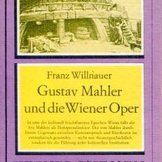 Gustav Mahler und die Wiener Oper.