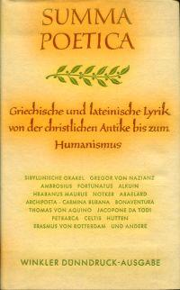 Summa poetica. Griechische und lateinische Lyrik von der christlichen Antike bis zum Humanismus. Hrsg. v. Carl Fischer.