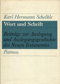 Wort und Schrift. Beiträge zur Auslegung und Auslegungsgeschichte des Neuen Testamentes.