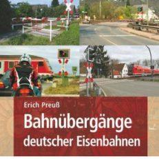 Bahnübergänge deutscher Eisenbahnen seit 1835.