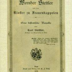 Wernher Stettler und das Kloster zu Frauenkappelen. Eine historische Novelle.