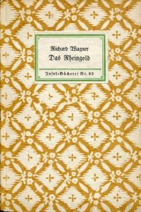 Das Rheingold. Vorabend zu d. Bühnenfestspiel: Der Ring d. Nibelungen.