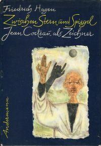 Zwischen Stern und Spiegel. Jean Cocteau als Zeichner.