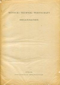 Zwanzig Jahre Betriebswirtschaftliches Institut an der Eidgenössischen Technischen Hochschule Zürich 1929-1949. Festschrift 2. Band.