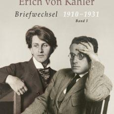 Briefwechsel 1910-1931. Mit Auszügen aus dem Briefwechsel Friedric Gundolf - Fine von Kahler. Herausgegeben von Klaus Pott u.a.