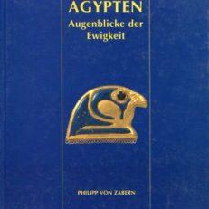 Ägypten - Augenblicke der Ewigkeit.