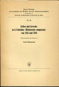 """Zellen und Gewebe in G. Valentins """"Histiogenia comparata"""" von 1835 und 1838."""